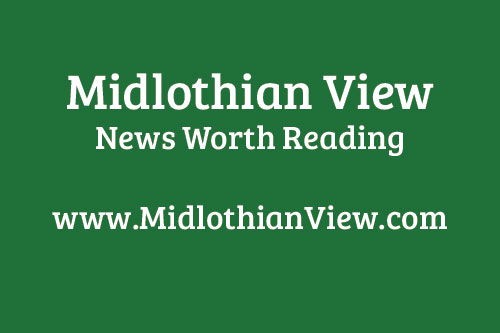 Midlothian View News Worth Reading Letters
